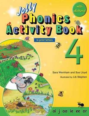 Jolly Phonics Activity Book 4 (in Print Letters) de Sara Wernham