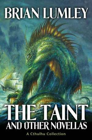 The Taint and Other Novellas de Brian Lumley