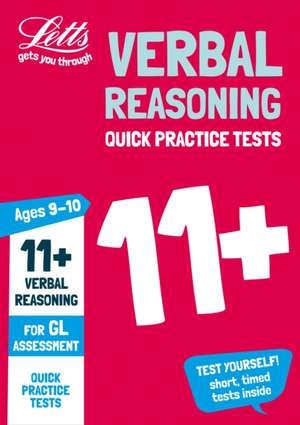 11+ Verbal Reasoning Quick Practice Tests Age 9-10 for the G