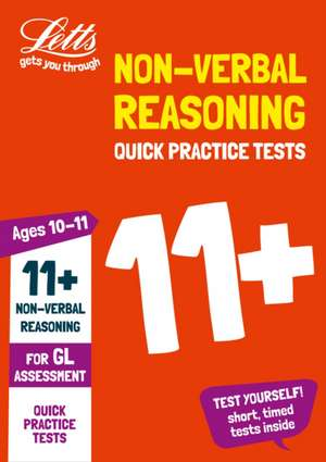 11+ Non-Verbal Reasoning Quick Practice Tests Age 10-11 for