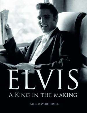 Elvis de Alfred Wertheimer