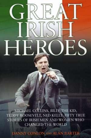 Great Irish Heroes imagine