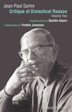 Critique of Dialectical Reason:  Volume II de Jean-Paul Sartre