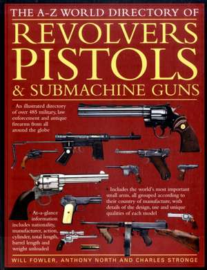World Directory of Pistols, Revolvers and Submachine Guns
