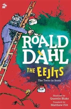 Dahl, R: The Eejits