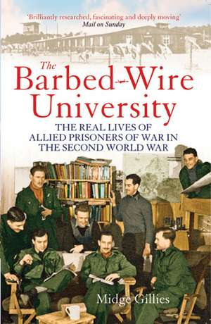 The Barbed-wire University de Midge Gillies