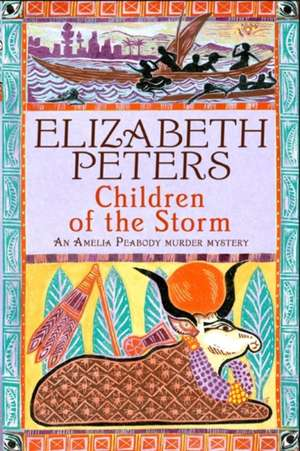 Children of the Storm de Elizabeth Peters