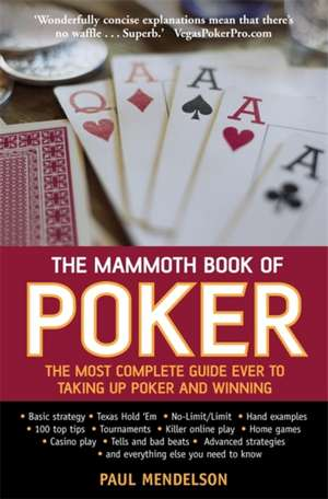 The Mammoth Book of Poker de Paul Mendelson