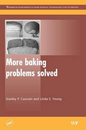 More Baking Problems Solved de Stanley P. Cauvain