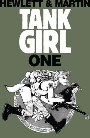 Tank Girl One:  Remastered de Alan Martin