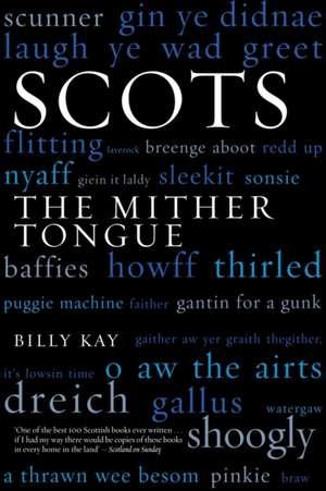 Scots de Billy Kay