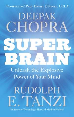 Super Brain de Deepak Chopra
