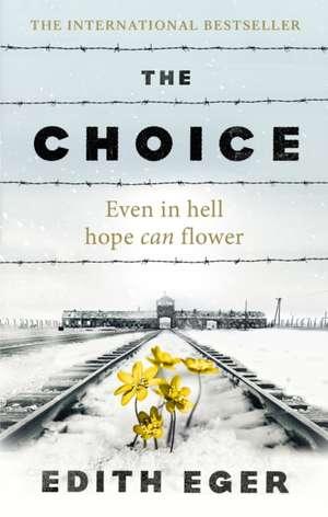 The Choice de Edith Eger