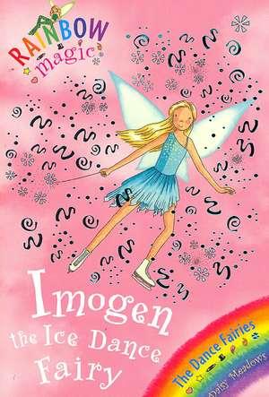 Rainbow Magic: Imogen The Ice Dance Fairy de Daisy Meadows