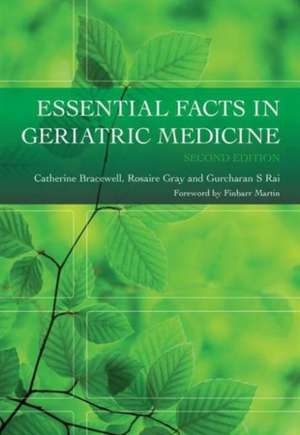 Essential Facts in Geriatric Medicine, Second Edition
