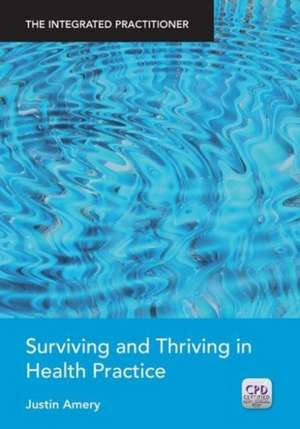 Surviving and Thriving in Health Practice