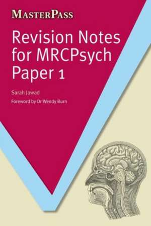 Revision Notes for Mrcpsych Paper 1