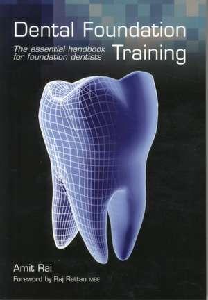 Dental Foundation Training