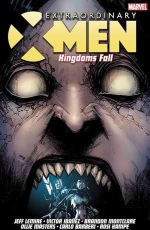 Extraordinary X-men Vol. 3: Kingdoms Fall de Jeff Lemire