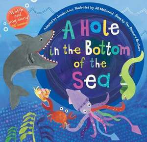 A Hole in the Bottom of the Sea [With Audio CD]