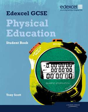 Edexcel GCSE PE Student Book de Tony Scott