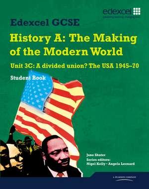 Edexcel GCSE Modern World History Unit 3C A divided Union? The USA 1945-70 Student Book