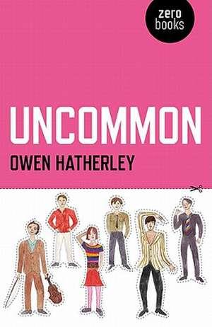 Uncommon de Owen Hatherley