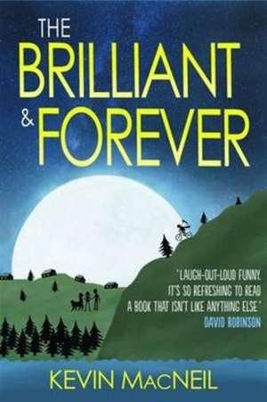 The Brilliant & Forever de Kevin MacNeil