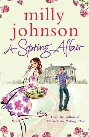 A Spring Affair de Milly Johnson