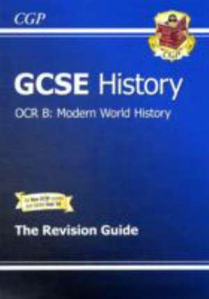 GCSE History OCR B Modern World History Revision Guide