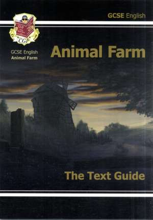 GCSE English Text Guide - Animal Farm