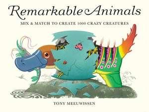 Remarkable Animals de Tony Meeuwissen