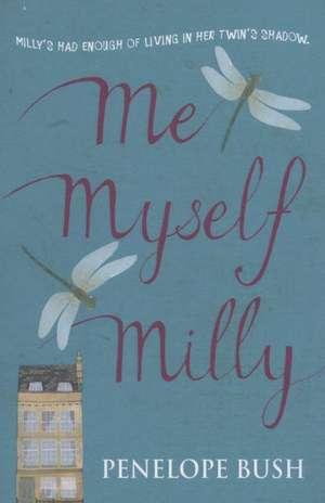 Me, Myself, Milly