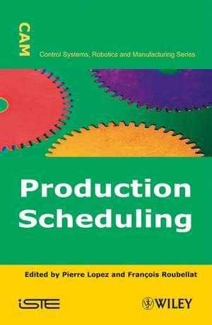 Production Scheduling de Pierre Lopez