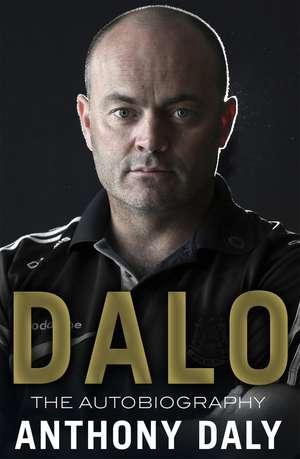 Dalo:  The Autobiography de Anthony Daly