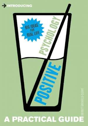 Introducing Positive Psychology: A Practical Guide de Bridget Grenville-Cleave