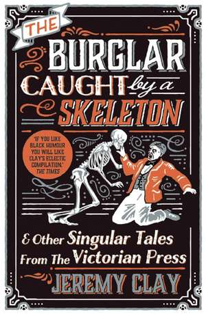 The Burglar Caught By A Skeleton