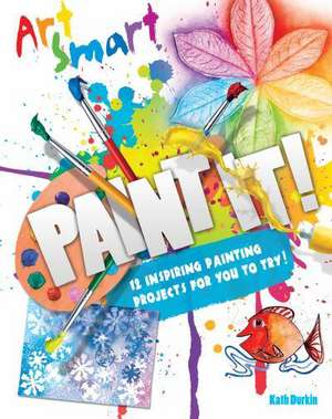 Art Smart: Paint it!