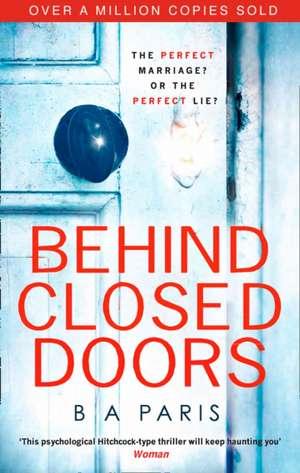 Behind Closed Doors de B. A. Paris