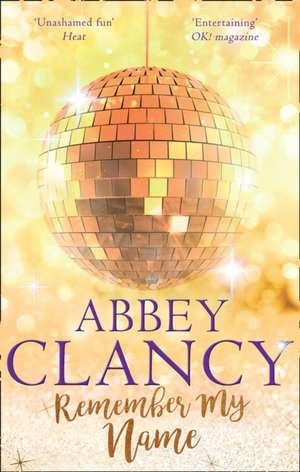 Remember My Name de Abbey Clancy