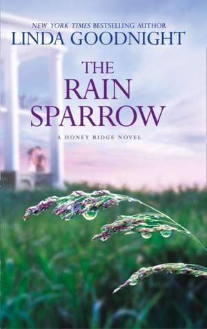 The Rain Sparrow (a Honey Ridge Novel, Book 2) de Linda Goodnight