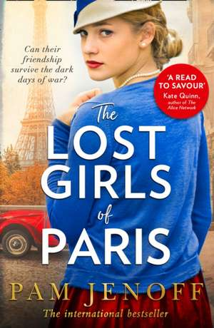 The Lost Girls Of Paris de Pam Jenoff