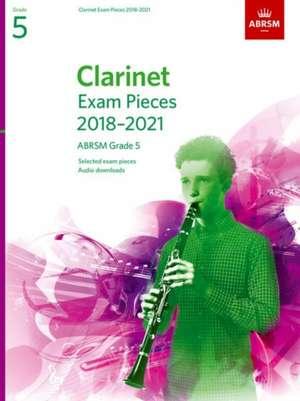 Clarinet Exam Pieces 2018-2021, ABRSM Grade 5 imagine