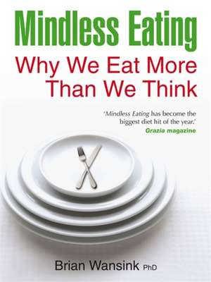 Mindless Eating de Brian Wansink