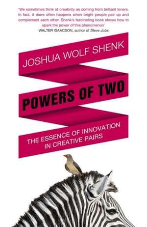 Shenk, J: Powers of Two de Joshua Wolf Shenk