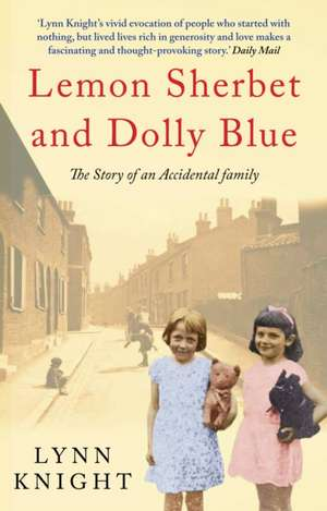 Lemon Sherbet and Dolly Blue de Lynn (Author) Knight