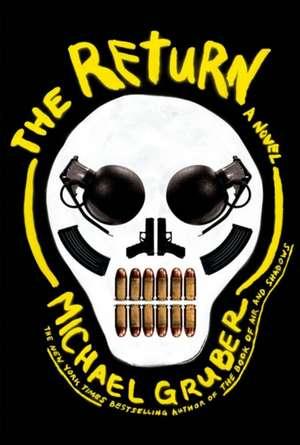 The Return de Michael (Author) Gruber