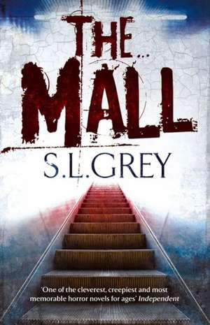 The Mall de S. L. Grey