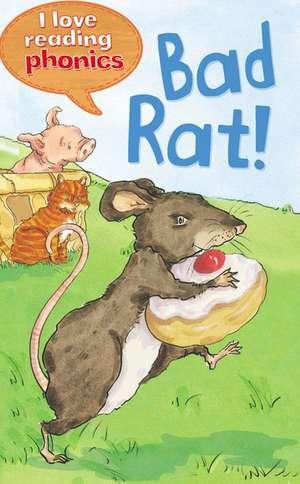 Bad Rat! de Karen Wallace