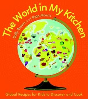 The World in My Kitchen